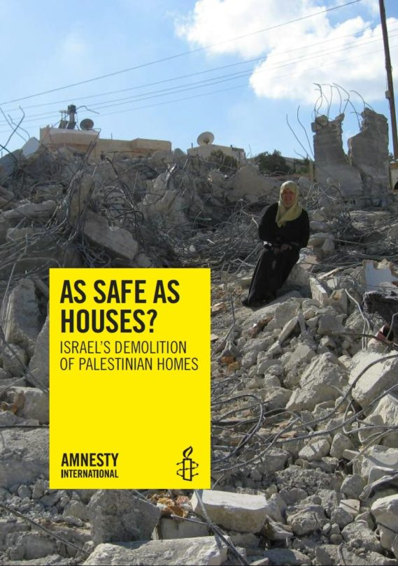 As Safe as Houses Israel's Demolition of Palestinian Homes