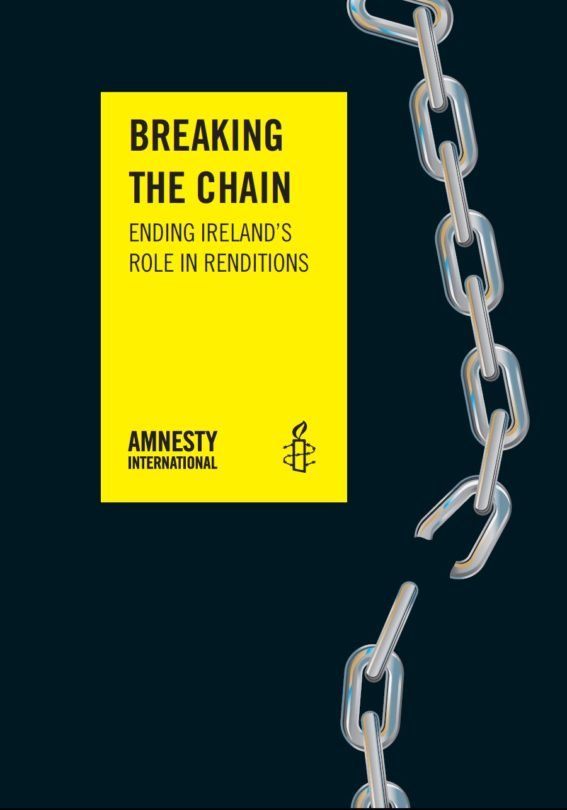 Breaking the Chain Ireland's Role in Renditions