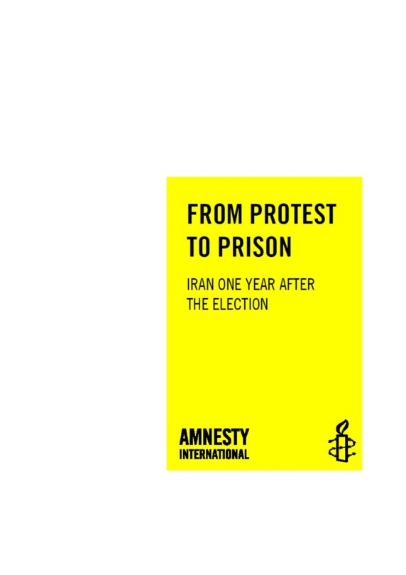 From Protest to Prison - Iran one year after the election