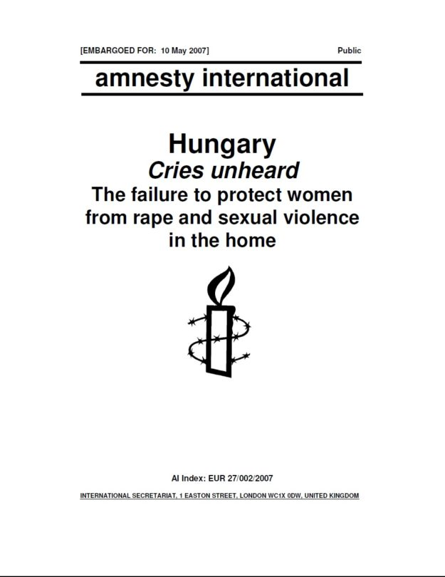 Hungary Cries unheard The failure to protect women from rape and sexual violence in the home