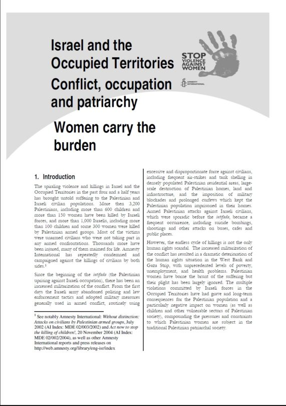Israel and the Occupied Territories Conflict, occupation and patriarchy Women carry the burden