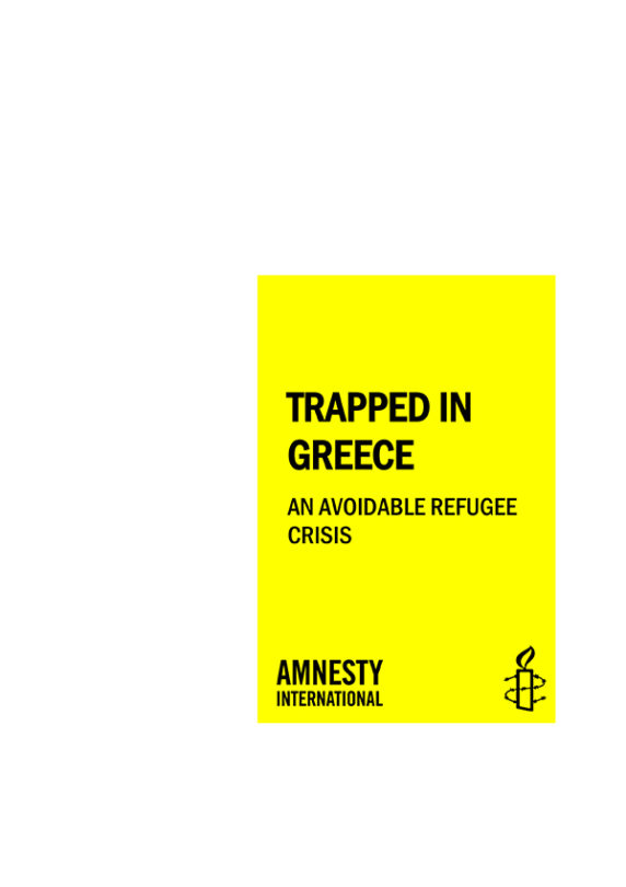 Trapped in Greece An Avoidable Refugee Crisis