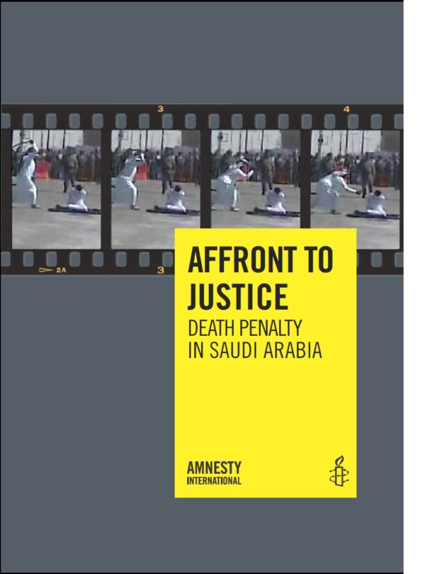 AFFRONT TO JUSTICE DEATH PENALTY IN SAUDI ARABIA