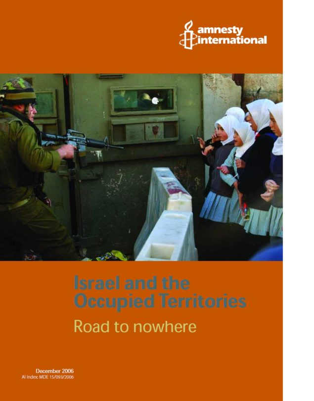 Israel and the Occupied Territories Road to nowhere
