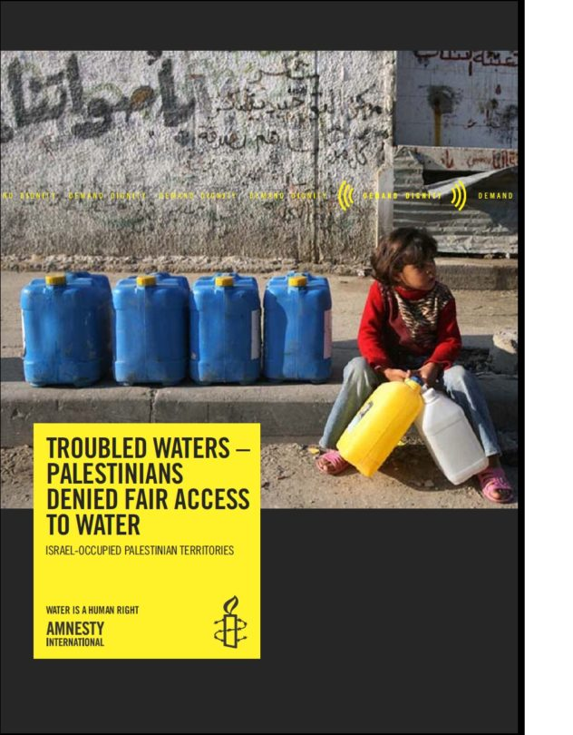 IsraelOPT – Troubled Waters Palestinians denied fair access to water