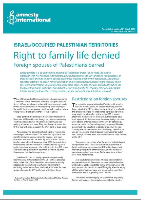 Right to family life denied Foreign spouses of Palestinians barred