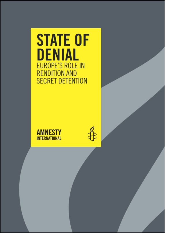 STATE OF DENIAL EUROPE'S ROLE IN RENDITION AND SECRET DETENTION