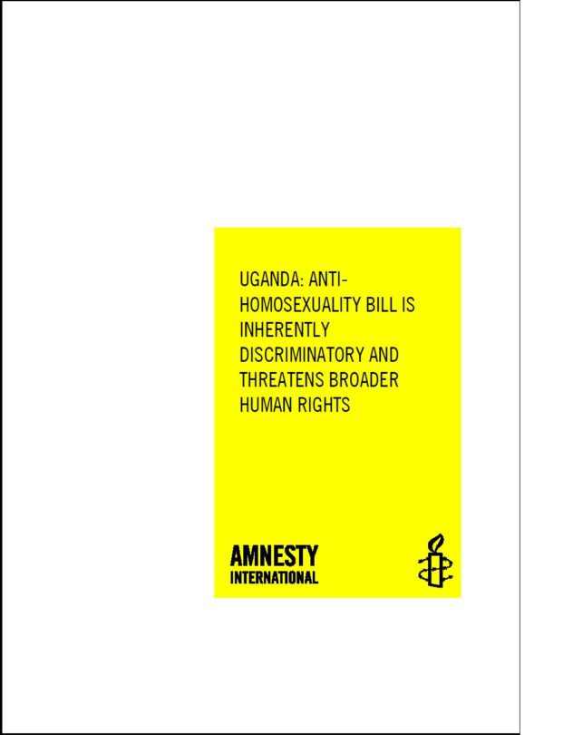 UGANDA ANTIHOMOSEXUALITY BILL IS INHERENTLY DISCRIMINATORY AND THREATENS BROADER HUMAN RIGHTS
