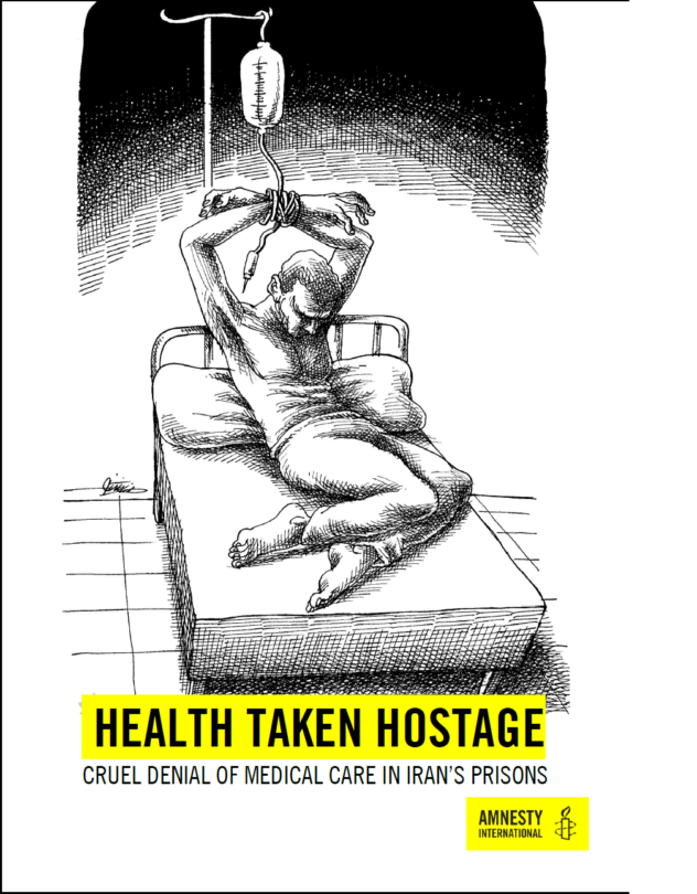 Political Prisoners Iran Health Taken Hostage