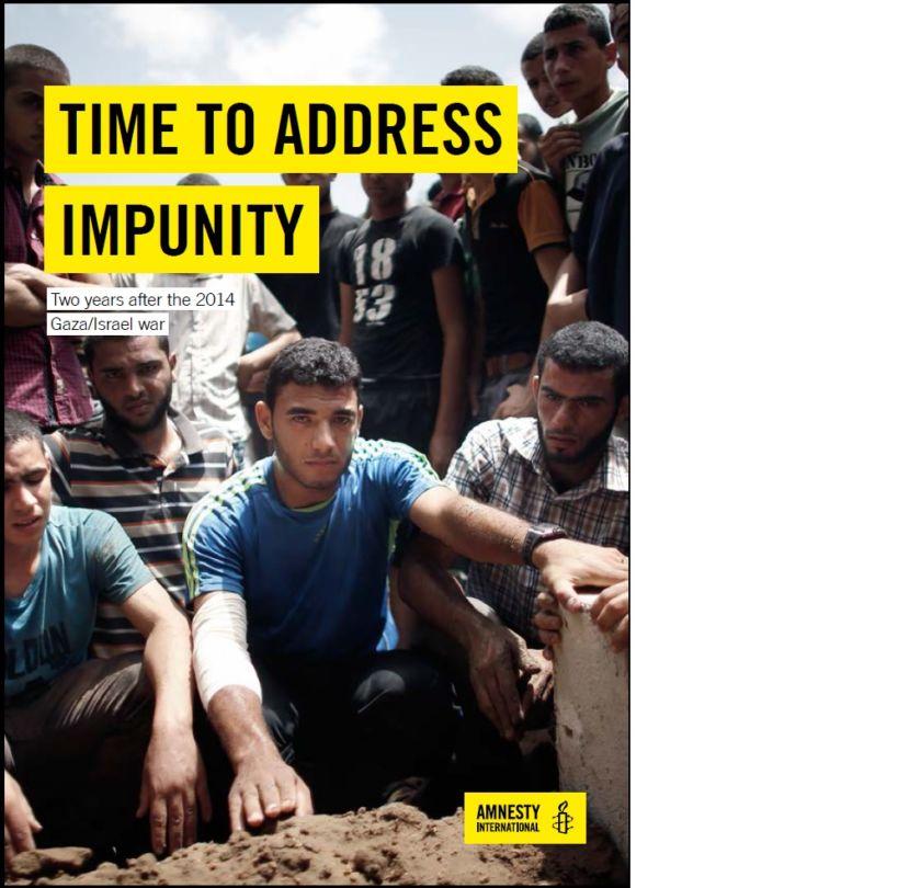 Time to Address Impunity Gaza/Israel